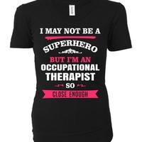 Funny Gift For A Superhero Occupational Therapist - Ladies T-shirt