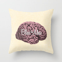 Bless this Mess. Throw Pillow by Nick Nelson | Society6