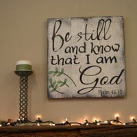 Be Still and Know That I Am God Pallet Sign Shabby Chic Decor Religious Sign Scripture Wall Art Rustic Wood Sign Psalm 46:10 Housewarming