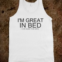 I'M GREAT IN BED TANK