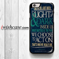 Light & Dark Sirius Black Quote for iPhone 4 4S 5 5S 5C 6 6 Plus , iPod Touch 4 5  , Samsung Galaxy S3 S4 S5 S6 S6 Edge Note 3 Note 4 , and HTC One X M7 M8 Case