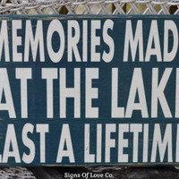 Lakes Sign House Decor Wood Custom Plaque Gifts Memories Made At The Lake Reclaimed Rustic Home