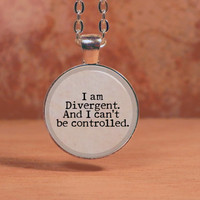 """Divergent """"I am Divergent and I can't be controlled."""" Tris Dauntless Pendant Necklace Inspiration Jewelry"""