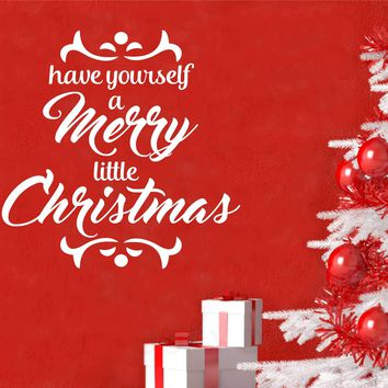 Have Merry Little Christmas | Holiday Decal | Vinyl Wall Lettering