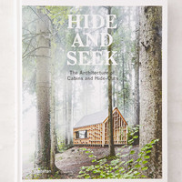 Hide and Seek: The Architecture of Cabins and Hideouts By Sofia Borges, Sven Ehmann & Robert Klanten - Urban Outfitters