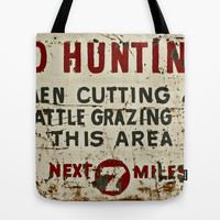 No Hunting! Tote Bag by Bruce Stanfield