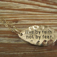 """Gold """"Live By Faith Not By Fear"""" Necklace - Gold Necklace - Medallion Necklace - Faith Jewelry - Sentiment Jewelry - Sayings Jewelry"""