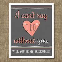 Will You Be My Bridesmaid, Will You Be My Maid of Honor, Bridesmaid Invitation