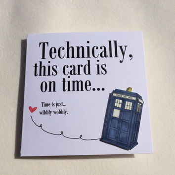 Birthday Card, Belated Birthday Card, Special Occasion Card, I'm Sorry Card, Doctor Who Card, Dr Who Card