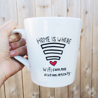 Home Is Where Wifi Connects Automatically Handpainted Ceramic Coffee Mug