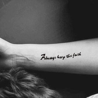 InknArt Temporary Tattoo - 1pcs Always keep the faith hand writing temporary tattoo wrist neck ankle