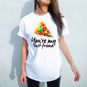 Pizza your my best friend T-Shirt (American Apparel)