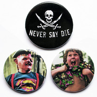 """The Goonies - Sloth & Chunk never say die 3x1.5"""" pinback button badge set from Stickerama"""