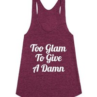 Too Glam To Give A Damn-Female Tri Cranberry Tank