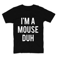 I'm A Mouse Duh Halloween Unisex Graphic Tee