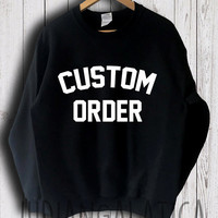 custom personalized sweatshirt custom sweatshirts unisex size