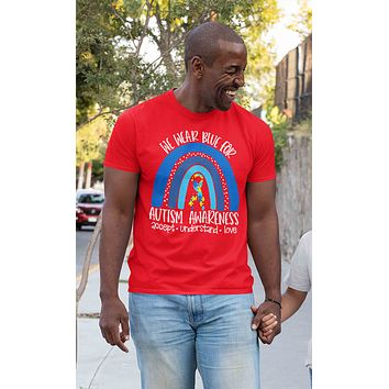 Men's Autism Shirt We We Wear Blue T Shirt Autism Tee Accept Love Rainbow Shirt Support Autism Awareness Shirt Man Unisex