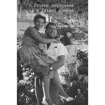 A Friend Indeed Greeting Card
