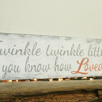 Twinkle Twinkle Little Star Do You Know How Loved You Are Nursery Sign Vintage Wood Nursery Girls Nursery Decor Gray and Coral Nursery