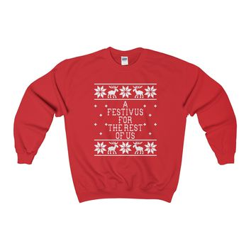 Ugly Christmas Sweater - A Festivus Christmas For Us Sweatshirt