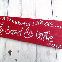 "Christmas Wedding sign ""It's a Wonderful Life as Husband & Wife"" 1st christmas, winter wedding decor"