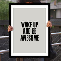 """Gift Ideas for Him Motivational Poster """"Wake Up and Be Awesome"""" Typography Poster Birthday Gift Graduation Gift Xmas Gift Art Print"""