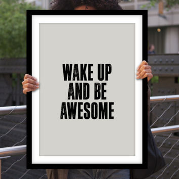 """Typography Print Poster Art """"Wake Up and Be Awesome"""" Motivational Wall Art Decor Subway Art Inspirational Quote Typographic Design"""