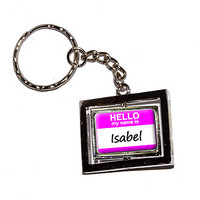 Isabel Hello My Name Is Keychain