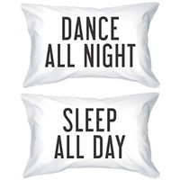 Damuyas Dance All Night Sleep All Day Pillowcases Bold Statement Matching Pillow Covers (dance all night)