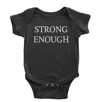 Strong Enough Infant One-Piece Romper Bodysuit