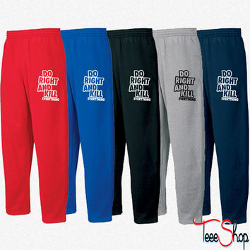 Do Right And Kill Everything Sweatpants