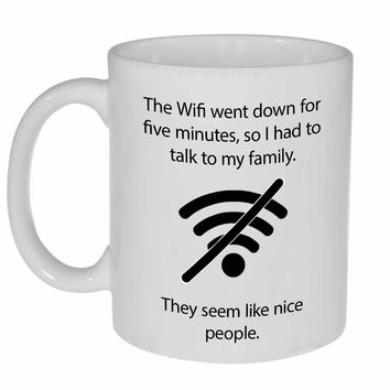 The Wifi Went Down Coffee or Tea Mug