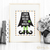 A Witch Lives Here With Her Little Monsters, Halloween printable, 8 x 10 (Printable wall art decor - Instant digital download - JPG)