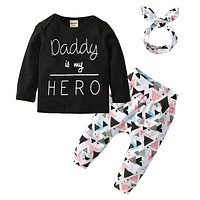 Newborn Baby Girls Clothes Sets Daddy is my Hero Long Sleeve Letter T-shirt+Pants+Headbands 3pcs Infant Clothing Outfits Suit