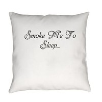 Smoke Me To Sleep Everyday Pillow> Smoke Me To Sleep> 420 Gear Stop
