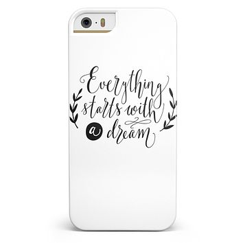 Black Everything Starts with a Dream iPhone 5/5s or SE INK-Fuzed Case