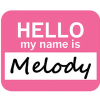 Melody Hello My Name Is Mouse Pad