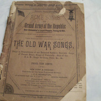 Antique War Songs Grand Army of the Republic Civil War Songbook