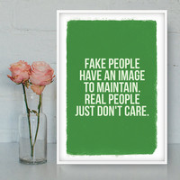 Fake people printable poster, Printable Wall Art, Bitchy poster, Quote poster, Funny quote, Digital poster, Quotes, INSTANT DOWNLOAD.