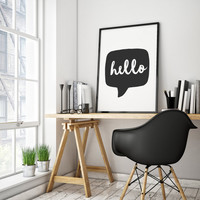 Hello, Hello Print, Children Quote, Black and White, Typography Wall Art, Kids Room Wall Art, Office Decor, Desk Art, Dorm Art, Teen Room,