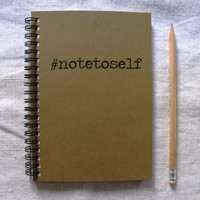 hashtag #notetoself-  5 x 7 journal