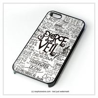 Pierce The Veil Song Lyric iPhone 4 4S 5 5S 5C 6 6 Plus , iPod 4 5 , Samsung Galaxy S3 S4 S5 Note 3 Note 4 , HTC One X M7 M8 Case