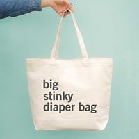 Big Stinky Diaper Bag Baby Shower Or Mother's Day Gift - New Mom Canvas Bag