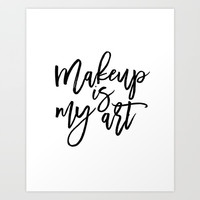 MAKEUP PRINT, Women Gift,Gift For Her,Makeup Salon Decor,Makeup Artist,Fashion Print,Fashion Quote,M Art Print by Printable Aleks