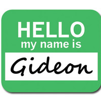 Gideon Hello My Name Is Mouse Pad
