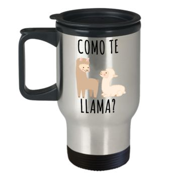 Como Te Llama Mug Stainless Steel Insulated Travel Coffee Cup Gifts for Llama Lover