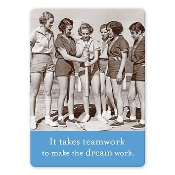 It Takes Teamwork To Make The Dream Work Rectangle Magnet