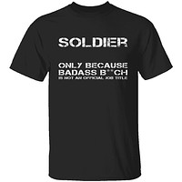 Badass Soldier T-Shirt