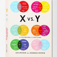 X Vs. Y: A Culture War, A Love Story By Eve & Leonora Epstein - Urban Outfitters