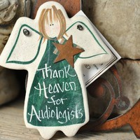 Audiologist Ornament  /Thank You / Birthday Gift / Xmas Gift Ornament